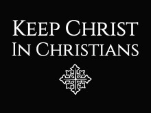Keep Christ In Christians
