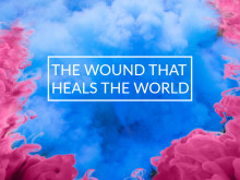 The Wound That Heals The World