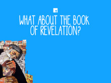 What About the Book of Revelation?