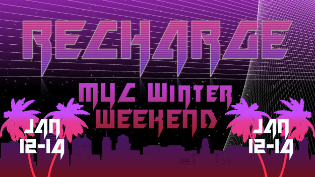 MYC Winter Weekend: Recharge
