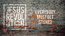 Everybody Must Get Stoned