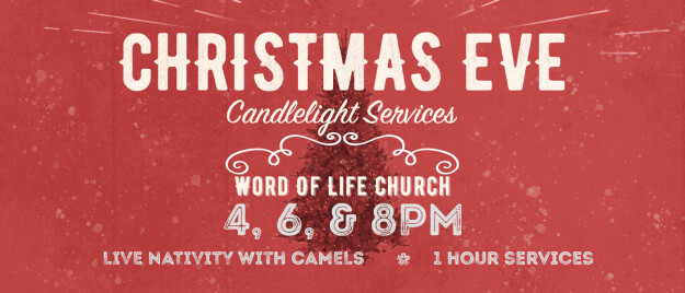 Christmas Eve Candlelight Service - 4PM | 6PM | 8PM