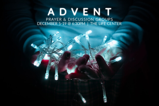 Advent Prayer & Discussion Groups