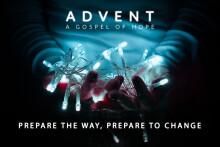Prepare the Way, Prepare to Change