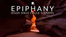 Jesus Only Calls Sinners