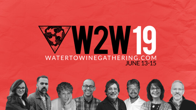 Water To Wine Gathering 2019