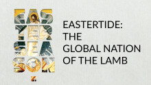 EASTERTIDE: The Global Nation of the Lamb