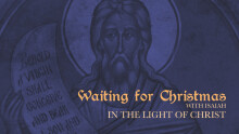 Waiting For Christmas With Isaiah: In the Light of Christ