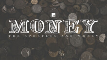 MONEY: The Apostles and Money