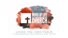 The Quarantine Sermons: Living the 23rd Psalm A Conversation with Brian & Peri Zahnd