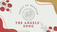 Songs of Messiah: The Angels' Song