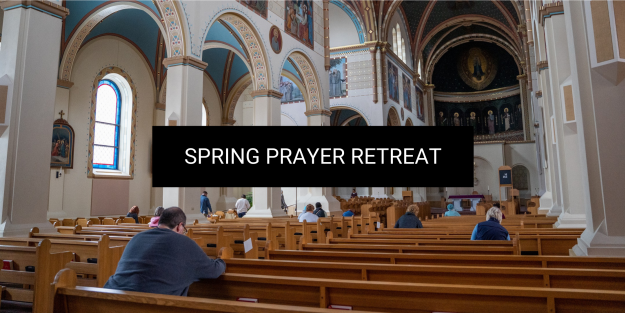 Spring Prayer Retreat