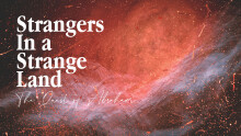 Strangers In A Strange Land: The Quest of Abraham